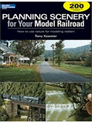 kalmbach 12410 planning scenery for your railroad