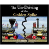 colorado rr museum undriving the golden spike