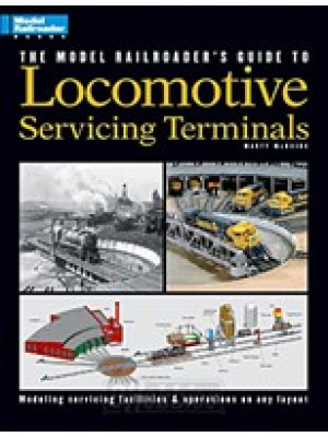 kalmbach 12228 locomotive service terminals